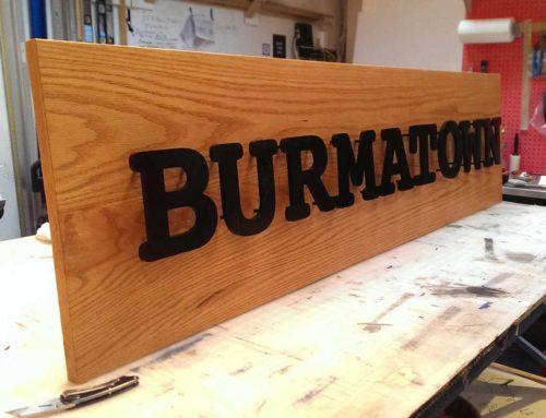 Burmatown Wood Sign
